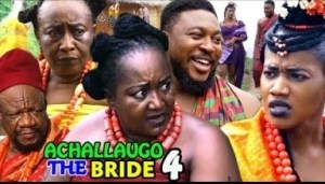 ACHALLA UGO The Bride SEASON 4 - 2019
